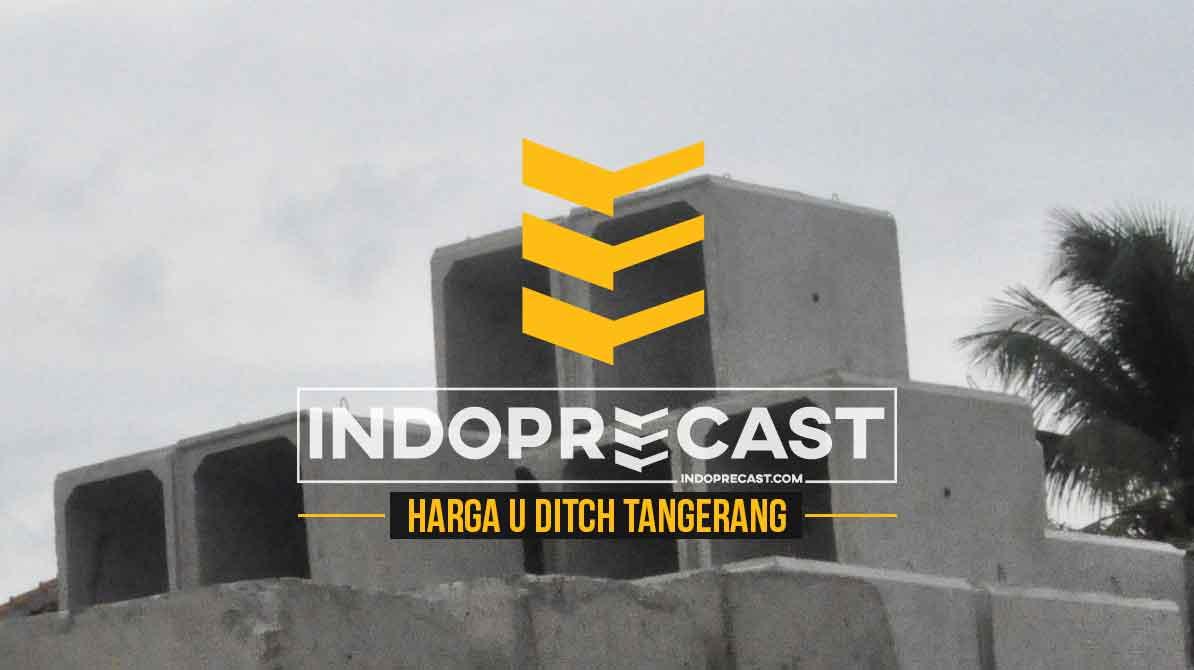 Harga U ditch Tangerang Selatan