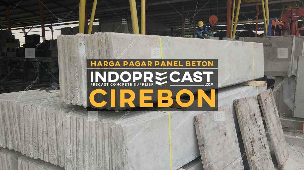 Harga Pagar Panel Beton Cirebon