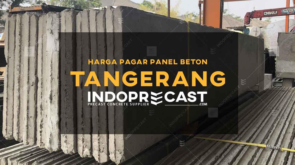 Harga Pagar Panel Beton Tangerang