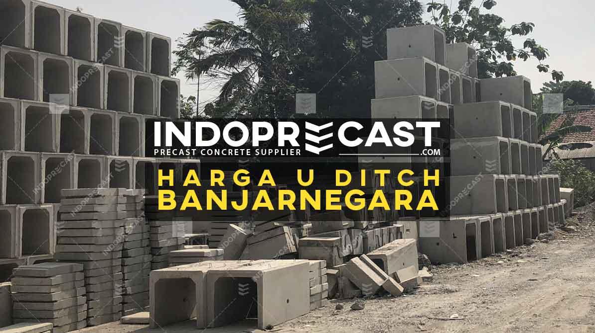 Harga U Ditch Banjarnegara