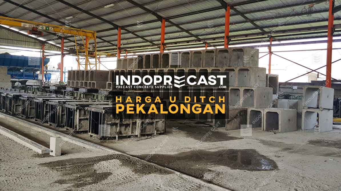 Harga U Ditch Pekalongan