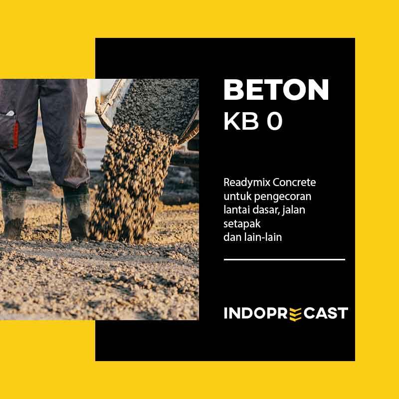 Ready Mix Beton Mutu K KB 0